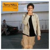 Laugh de Terry Hall