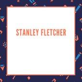 Stanley Fletcher de Stanley Fletcher