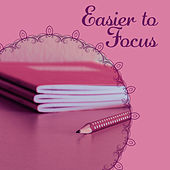 Easier to Focus – Music for Effective Learning, Motivational Classical Sounds, Mozart, Bach, Schubert by Classical Study Music (1)