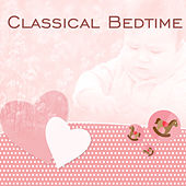 Classical Bedtime – Sweet Sounds for Baby, Effect Lullabies, Deep Sleep, Haydn, Schubert von Rockabye Lullaby