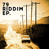 79 Riddim by Various Artists