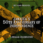 Jet Star Presents 50 Years of Jamaican Independence de Various Artists