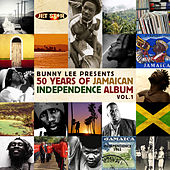 Bunny Lee Presents: Jamaica's 50th Anniversay of Independence Vol.1 di Various Artists