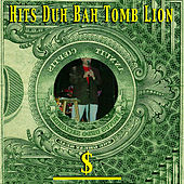 Hits Duh Bah Tomb Lion by John Tabacco