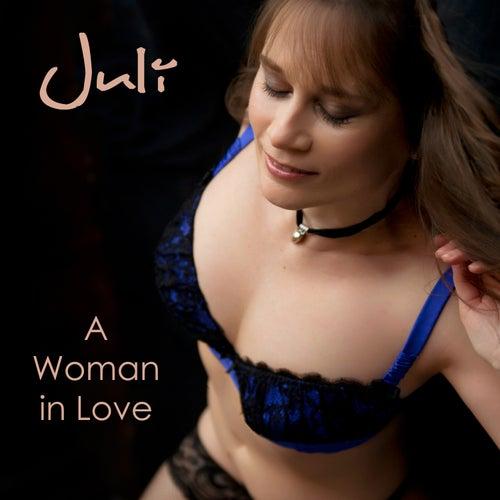 A Woman in Love von Juli