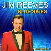 Blue Skies (Remastered) von Jim Reeves