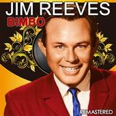 Bimbo (Remastered) von Jim Reeves