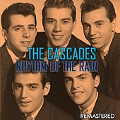 Rhythm of the Rain (Remastered) de The Cascades
