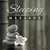 Sleeping Massage – Music for Total Relaxation While Massage, Relax and Sleep, Healing New Age de Massage Tribe