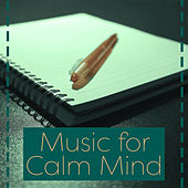Music for Calm Mind – Music for Concentration, Calm Sounds to Relax, Harmony, Mind Control de Nature Sound Collection