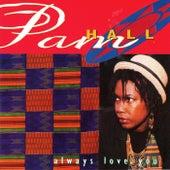 Always Love You von Pam Hall
