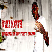 Murder In The First Degree by VYBZ Kartel