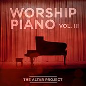 Worship Piano, Vol. III de The Altar Project