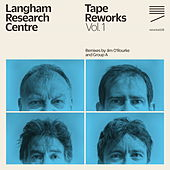 Tape Reworks, Vol. 1 de Langham Research Centre