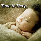Time to Sleep – Most Beautiful Lullabies for Baby, Soothing Music All Night, Baby Calmness, Rest & Relax von Soothing Sounds