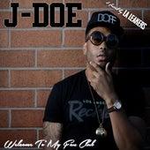 Welcome to My Fan Club de J Doe