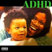 What I See! by ADHD
