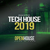 Open House Deep presents Tech House 2019 - EP di Various Artists