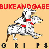 Grips (Edit) by Buke And Gase
