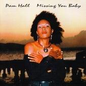 Missing You Baby von Pam Hall