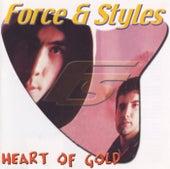Heart Of Gold de Force & Styles