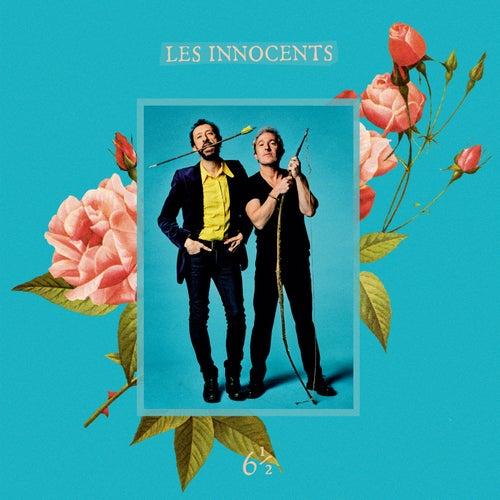 6 ½ de Les Innocents