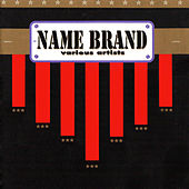 Name Brand by Various Artists