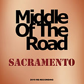 Sacramento (2019 Re-Recording) von Middle Of The Road