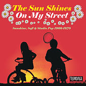 The Sun Shines On My Street by Various Artists