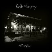 Afterglow by Robb Murphy