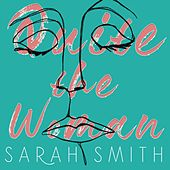 Quite the Woman von Sarah Smith