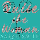 Quite the Woman von Sarah Smith