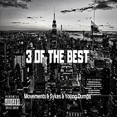 3 of the Best by The Movements