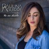 Ya No Duele de Paulina Aguirre