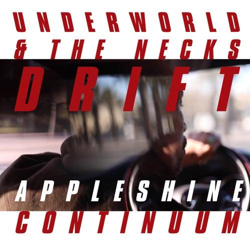 Appleshine Continuum by Underworld