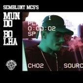 Mundo Bolha von SemBlunt MC's