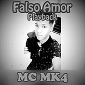 Falso Amor (Playback) by MC Taxinha