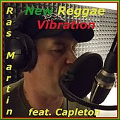 New Reggae Vibration by Ras Martin