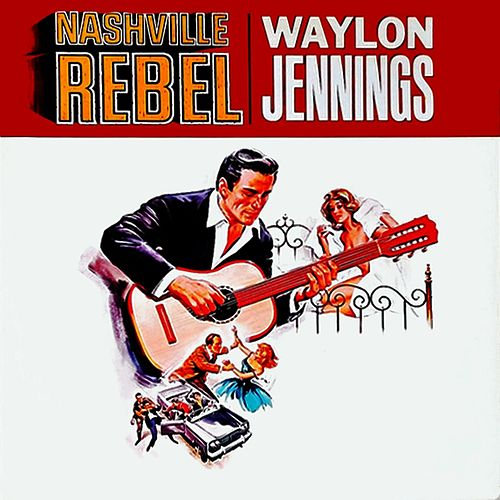 Nashville Rebel van Waylon Jennings