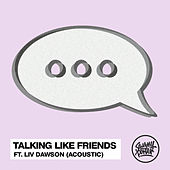Talking Like Friends (Acoustic) van Sammy Porter