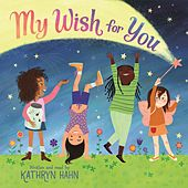 My Wish for You (Unabridged) by Kathryn Hahn