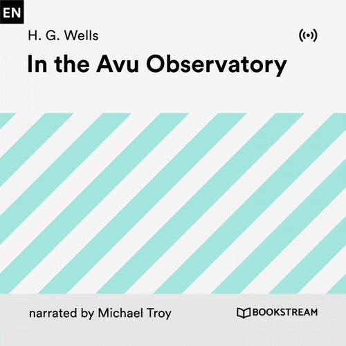 In the Avu Observatory von H.G. Wells