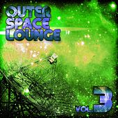 Outer Space Lounge, Vol. 3 by Various Artists