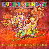 Hunk-Ta-Bunk-Ta Music for Growing Families Nian (A Song for Chinese New Year) de Katherine Dines