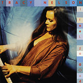 I Feel So Good von Tracy Nelson