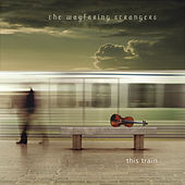 This Train by The Wayfaring Strangers
