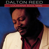 Louisiana Soul Man von Dalton Reed