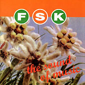 The Sound Of Music by FSK