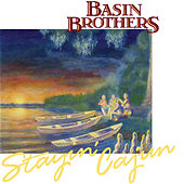 Stayin' Cajun de Basin Brothers