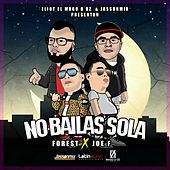 No Bailas Sola by Forest